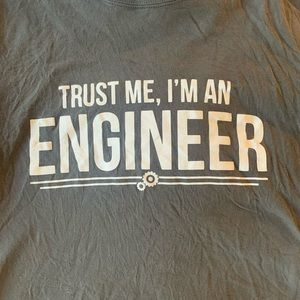 Trust me I'm an Engineer funny t-shirt
